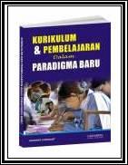 Kurikulum dan Pembelajaran dalam Paradigma Baru